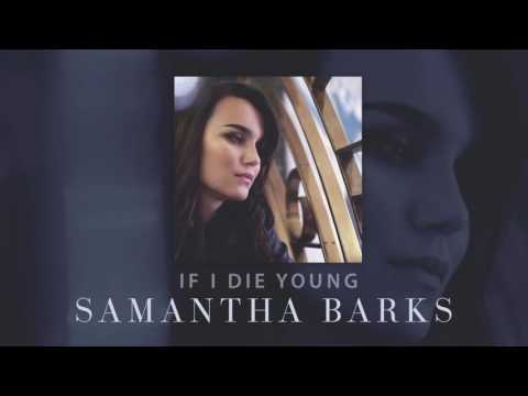 Samantha Barks - If I Die Young (Official Audio)