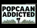Popcaan - Addictive (January 2017)