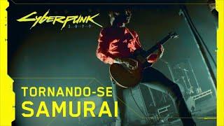 Cyberpunk 2077 — Refused: Tornando-se SAMURAI - legendado pt br