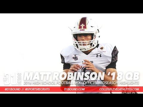 2018 QB Matt Robinson Junior Highlights (Midseason) JSerra Catholic Lions - CollegeLevelAthletes.com