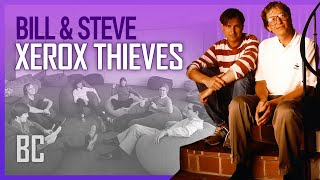 The Xerox Thieves: Steve Jobs & Bill Gates