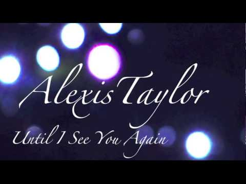 Until I See You Again - Alexis Taylor