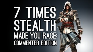 7 Times Stealth Made You Rage Commenter Edition