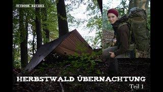 🍂Bushcrafttour im Herbstwald🍁 Vanessa Solotour - Teil 1 - Outdoor Bavaria