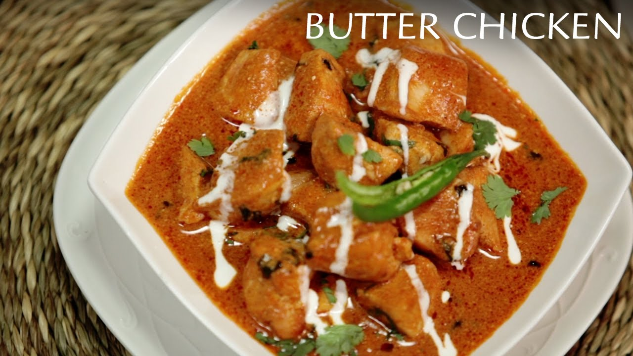 Authentic Indian Butter Chicken Recipe Murgh Makhni