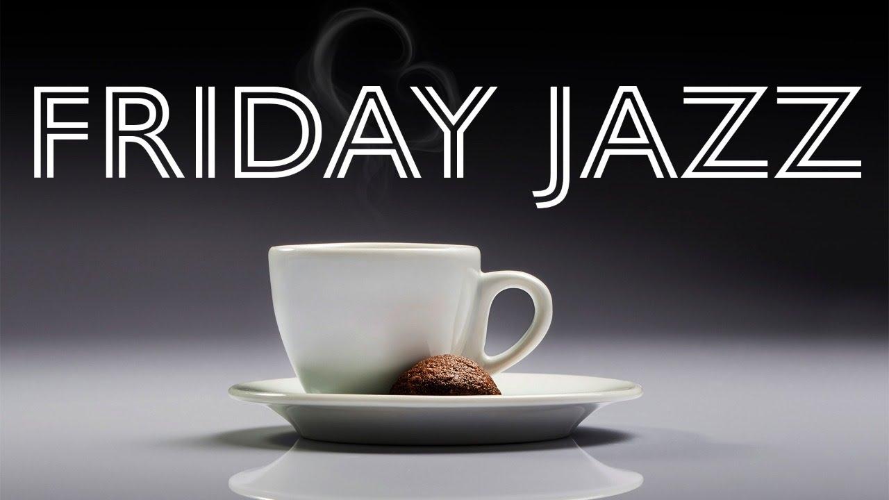 Friday Autumn JAZZ - Elegant Instrumental Coffee JAZZ: Chill Lounge JAZZ Playlist