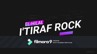Download lagu I tiraf Rock Version by El Hilal MP3