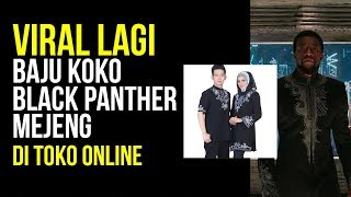 Download Video VIRAL LAGI !!!  Baju KOKO black panther mejeng ONLINE MP3 3GP MP4