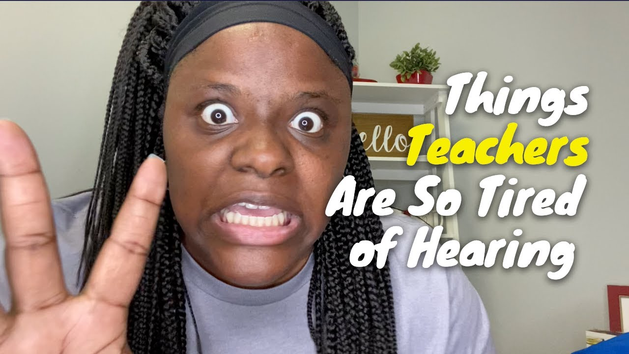 Download Things Teachers Are Tired of Hearing This Year