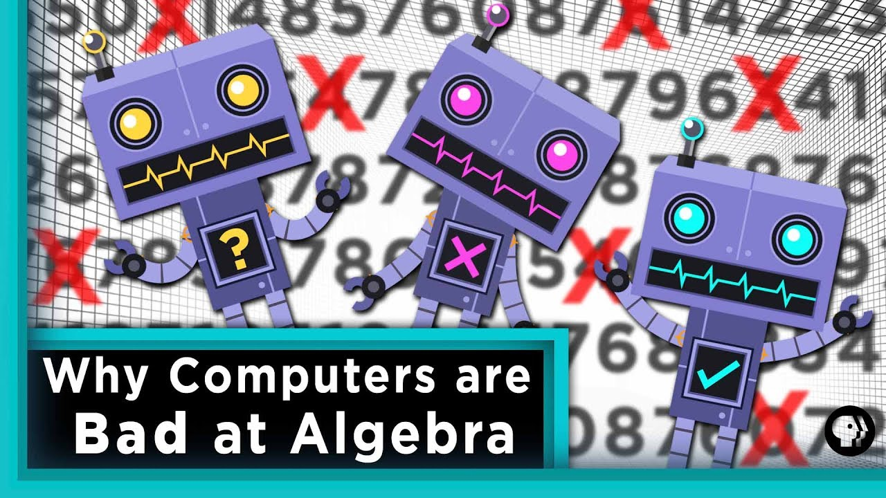 Why Computers are Bad at Algebra | Infinite Series