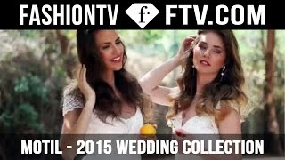 Motil Fine Design | 2015 Wedding Collection | FashionTV