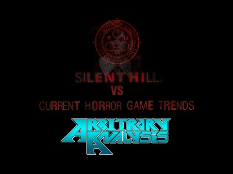 "Silent Hill Vs. Current Horror Game Trends: ""Horror and Effort"" - Arbitrary Analysis"
