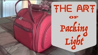The Art of Packing Light~10 Days in an
