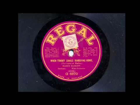 Harry Marlow 'When Tommy Comes Marching Home' Original 1915 Accoustic 78 rpm'