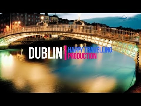 Dublin Travel Guide: Best Family Vacations in Europe