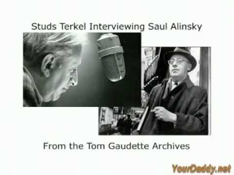 Saul Alinsky Explains Community Organizing as an Outside Agitator.