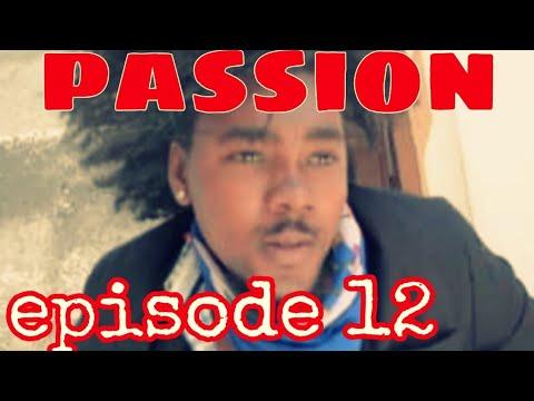Download PA SSION EPISODE 12💔 Shama /Samuel/Niya/Willy/Christie/Tchouko/Patrick/Roodmine/Mona/Konpa/Greg/Lyr