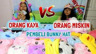 Pembeli Miskin VS Kaya Homesale BUNNY HAT Drama Parody Nasyakailanazifah