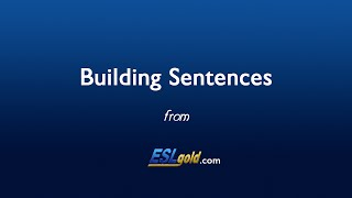 eslgold com s building sentences video