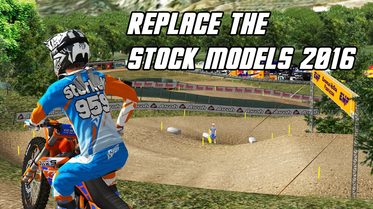 Replace The Stock Models 2016 Mx Simulator Youtube