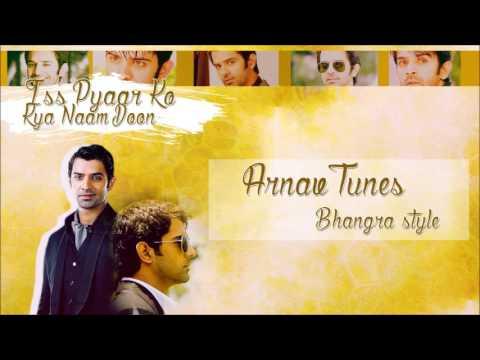 İPKKND - Arnav Tunes Bhangra Style