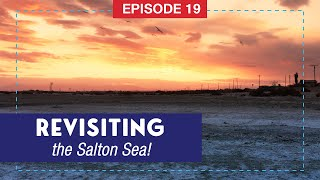 Salton Sea Revisited - Funny Comments - How the Sea Was Formed