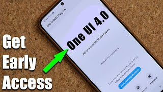 Samsung ONE UI 4.0 (Android 12) - How To Get Early Exclusive Access To Install!