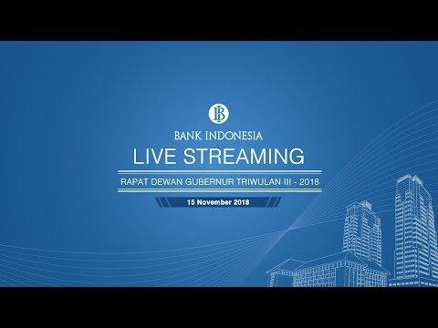 Live Streaming Pembacaan Hasil Rapat Dewan Gubernur (RDG) BI -  Triwulan III 2018