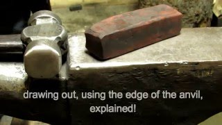 blacksmithing technique: using the edge of the anvil to draw out