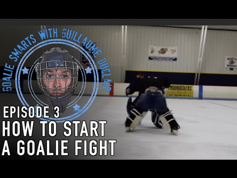 How to Start a Goalie Fight – Goalie Smarts Ep. 3
