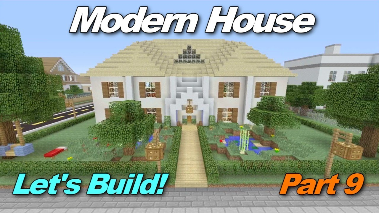 Minecraft xbox 360 modern house let 39 s build part 9 for Modern house xbox minecraft