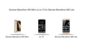 Gionee Marathon M5 Mini Vs Le 1s Vs Gionee Marathon M5 Lite Comparison || Full Review