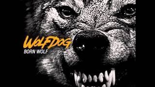 Wolfdog - Born Wolf (Full EP 2013)