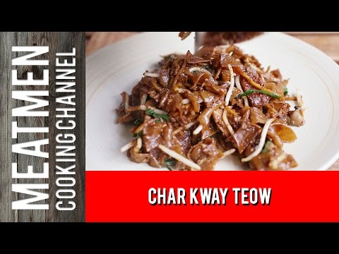 Char Kway Teow - 炒粿條