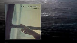 Luca D'Alberto — Endless [Full Album]
