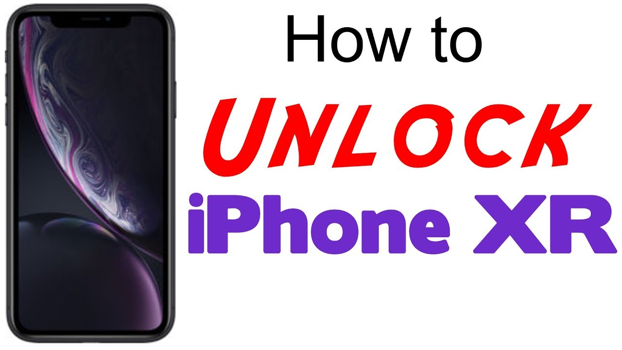 How to Unlock iPhone XR - AT&T, T-Mobile, MetroPCS, Xfinity