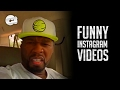 50 Cent Funny Instagram Videos