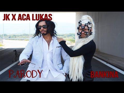 BANKINA /JK X ACA LUKAS / PARODIJA 2017 (Magic Team / nenad4star)