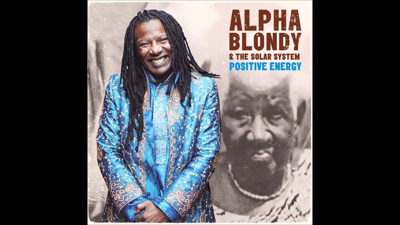alpha blondy positive energy 2015 09 n 39 t ritch avec. Black Bedroom Furniture Sets. Home Design Ideas