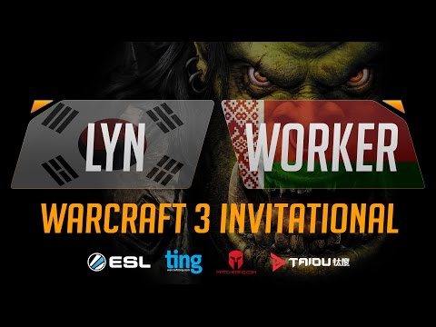 WC3 - Lyn vs. Worker - Ting Warcraft Invitational - Group D - Upper Bracket Semifinal