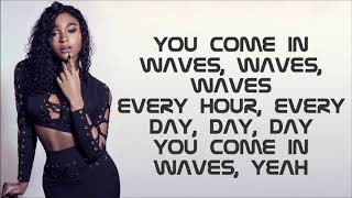 Normani & 6LACK ~ Waves ~ Lyrics
