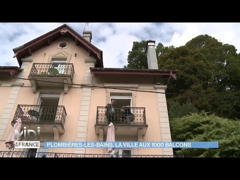 SUIVEZ LE GUIDE : Plombières-les-bains, la ville aux milles balcons