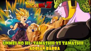 Download Unmei no Hi ~Tamashii VS Tamashii~ (Dragon Ball Z) cover latino by Adrian Barba