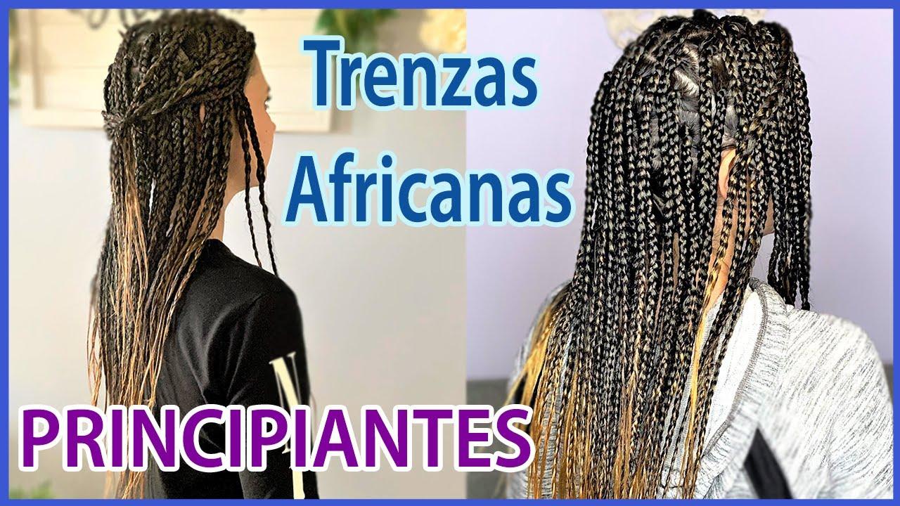 Trenzas Africanas Con Extensiones Principiantes Youtube