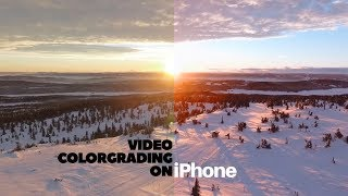 How to Color Grade Videos on iPhone like Professionals | Free LUTs | Film look on iPhone | July 2017