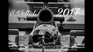Sebastian Vettel Tribute 2017 1/2