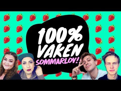 100% Vaken Sommarlov med Vlad Reiser, Felicia Bergström, Amir Akrouti och Tobias Tikas