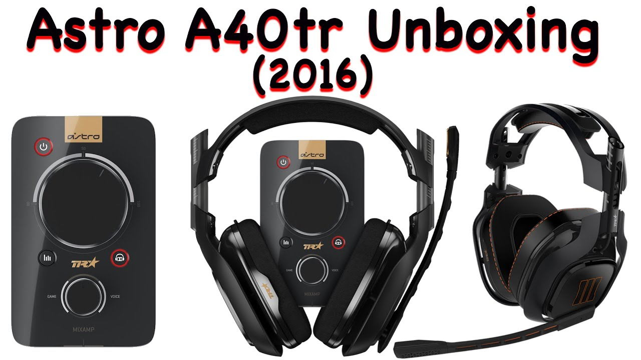 astro a40tr unboxing 2016 youtube. Black Bedroom Furniture Sets. Home Design Ideas