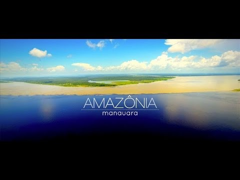 Amazônia Manauara - The Beauty of Manaus