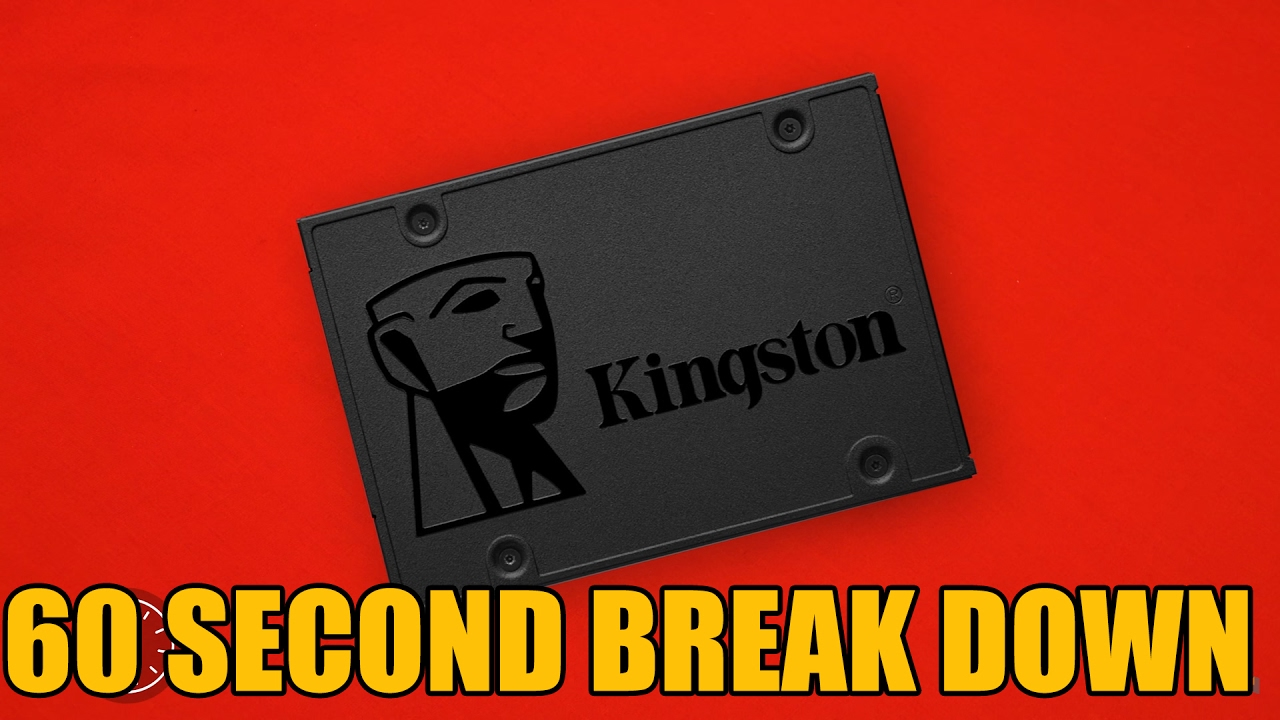 Kingston A400 ssd 60 Second Break Down